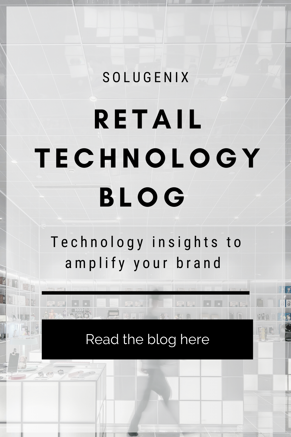 Retail Technology Blog CTA